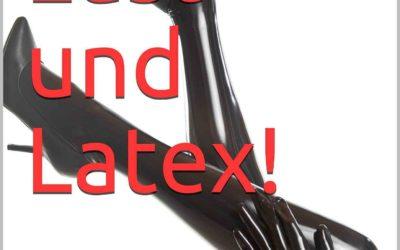 Liebe, Lust und Latex- Ein Buch von Herrin Edyta